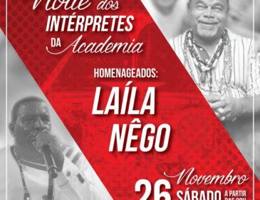 Laíla e Nego serão homenageados no Salgueiro