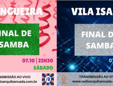 Neste sábado tem finais da Mangueira e Vila Isabel AO VIVO!