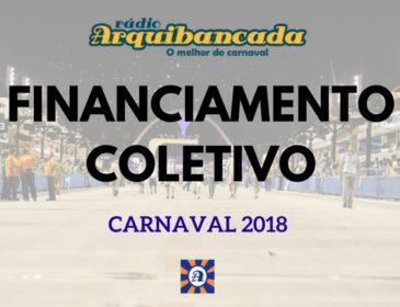 Rádio Arquibancada lança campanha de financiamento para o Carnaval 2018